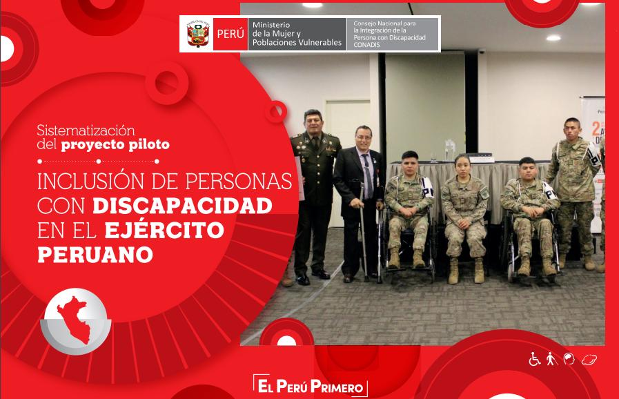 """Sistematización del proyecto piloto """"Inclusión de Personas con Discapacidad en el Ejército Peruano"""""""