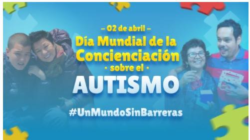 """2 de abril """"Día Nacional y Mundial de Concienciación sobre el Autismo"""""""