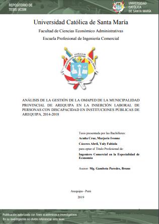 Análisis de la gestión de la OMAPED de la Municipalidad Provincial de Arequipa en la inserción laboral de personas con discapacidad en instituciones públicas de Arequipa, 2014-2018