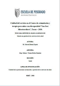"""Calidad del servicio en el Centro de estimulación y terapia para niños con discapacidad """"San José Misericordioso"""", Tacna – 2018"""