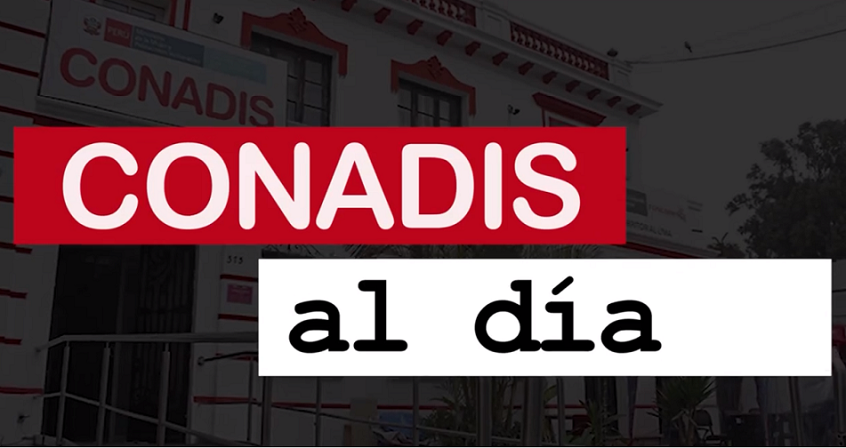 Imagen de la nota informativa CONADIS AL DÍA