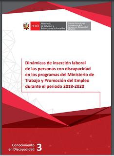 Portada del estudio: Dinámicas de inserción laboral de las personas con discapacidad en los programas del Ministerio de Trabajo y Promoción del Empleo durante el periodo 2018-2020