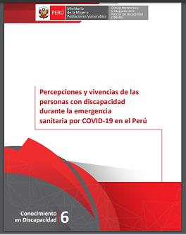 Portada del estudio: Percepciones y vivencias de las personas con discapacidad durante la emergencia sanitaria por COVID-19 en el Perú