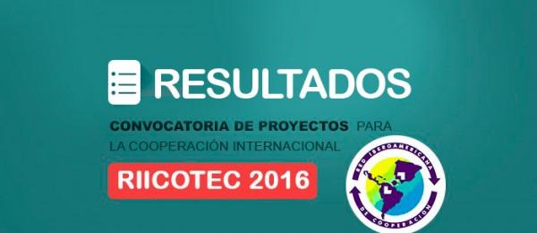 Publicación resultados, Convocatoria Riicotec 2016