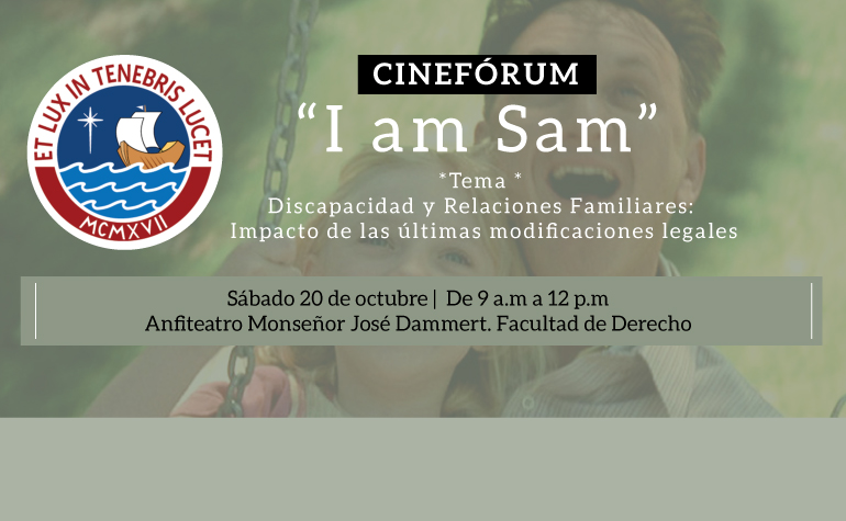 Cine Fórum «I am Sam» en la PUCP